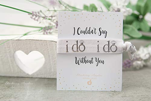 Trauzeugin, Brautjungfer - Geschenk, Armband - I couldn't say I do without you