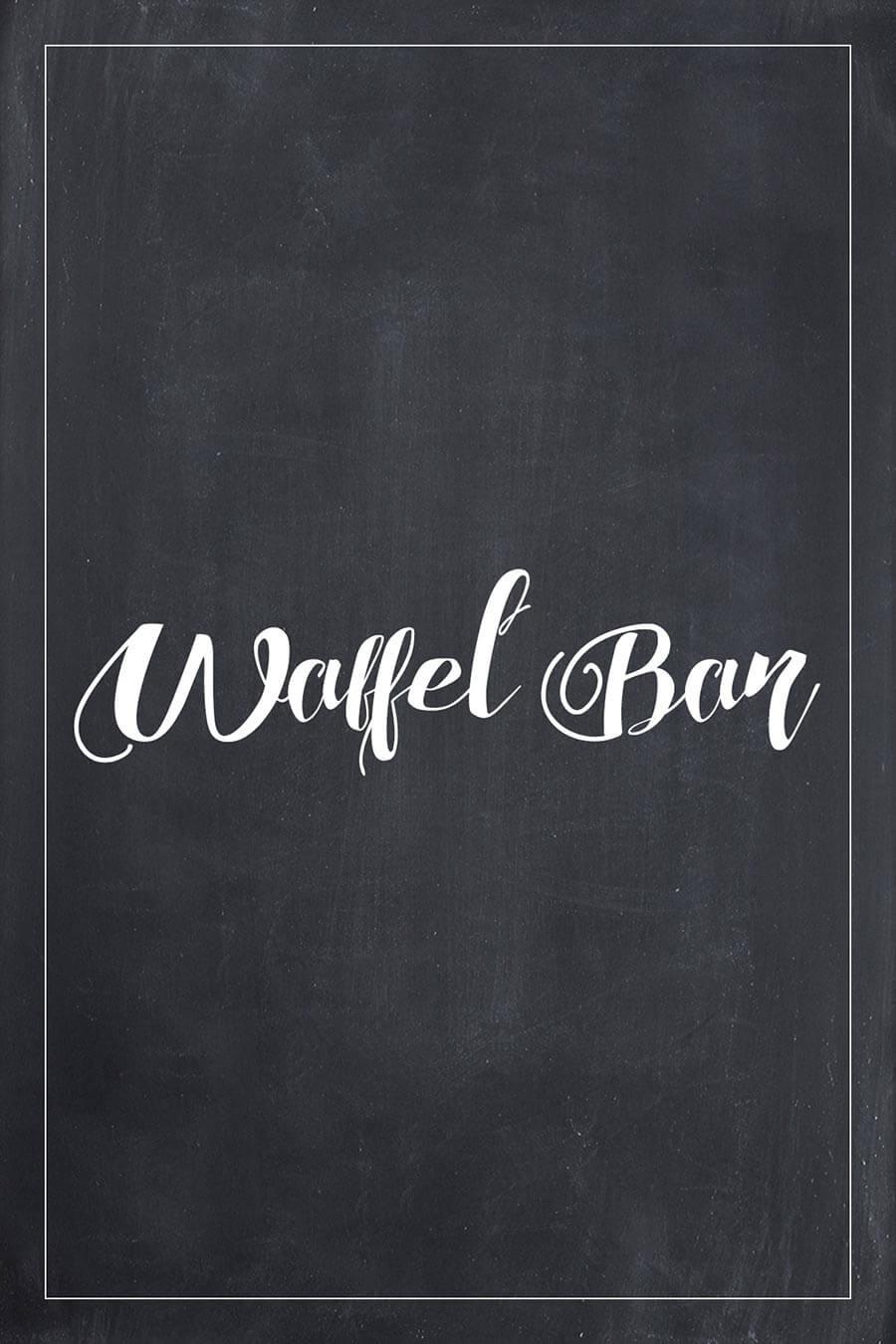 Waffel Bar Schild für die Hochzeit im Tafel-Look. Finde hier viele weitere Vorlagen für Schilder in über 20 verschiedene Farben!