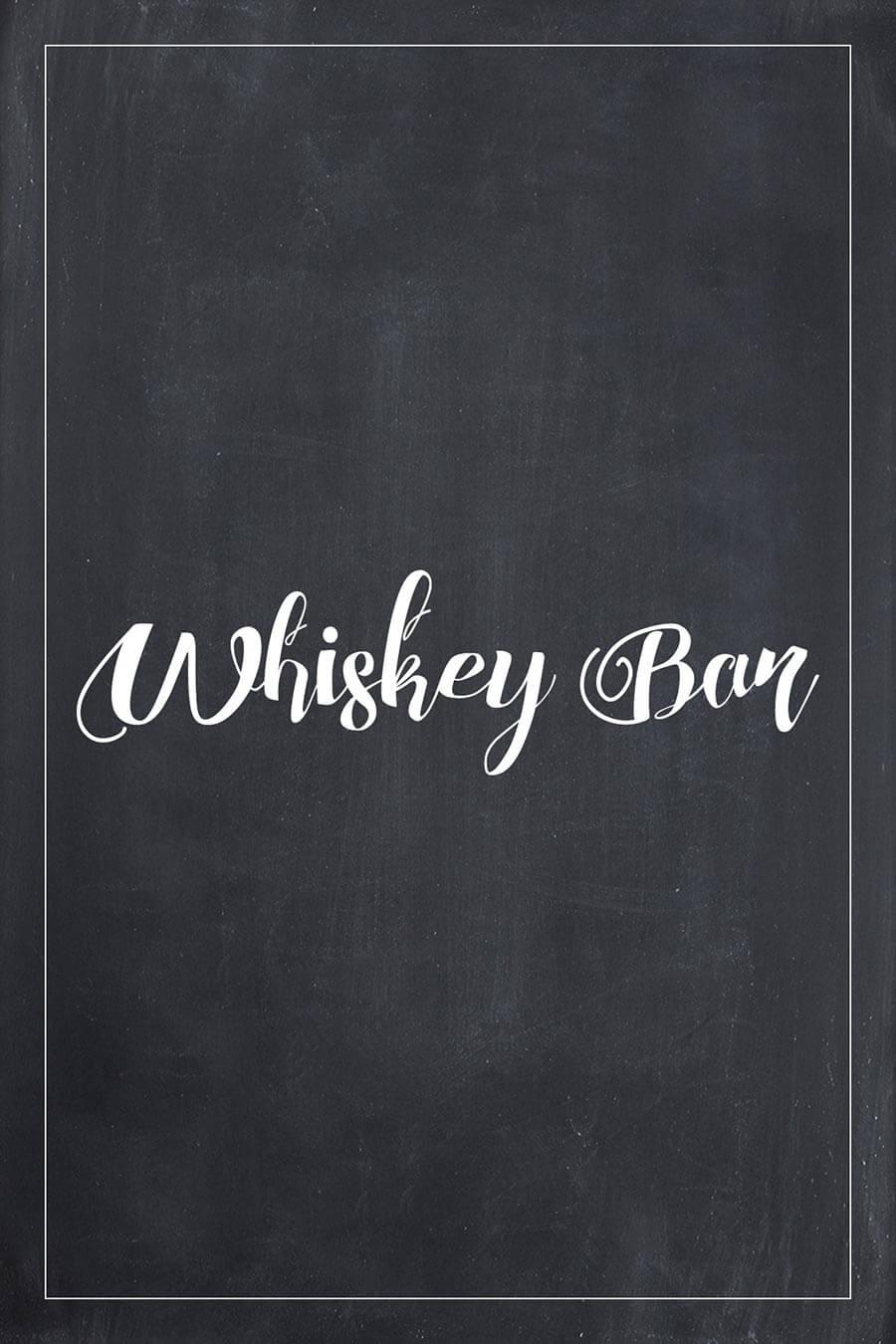 Whiskey Bar Schild für die Hochzeit im Tafel-Look. Finde bei uns viele weitere Vorlagen für Schilder in über 20 verschiedene Farben!