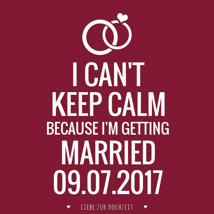 Keep calm Bild zur Hochzeit mit Datum