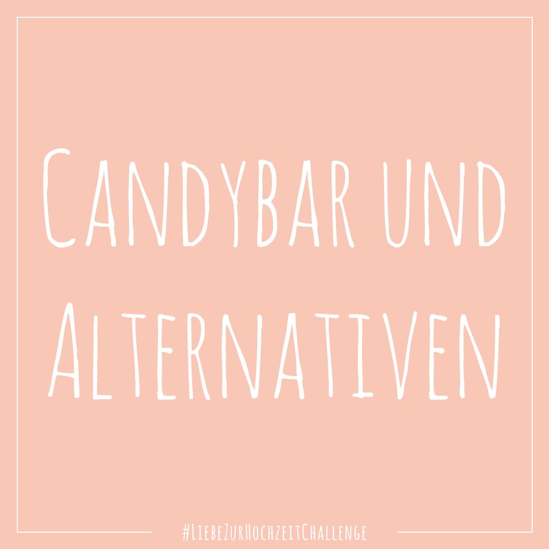 Liebe zur Hochzeit Instagram Challenge: Candybar und Alternativen