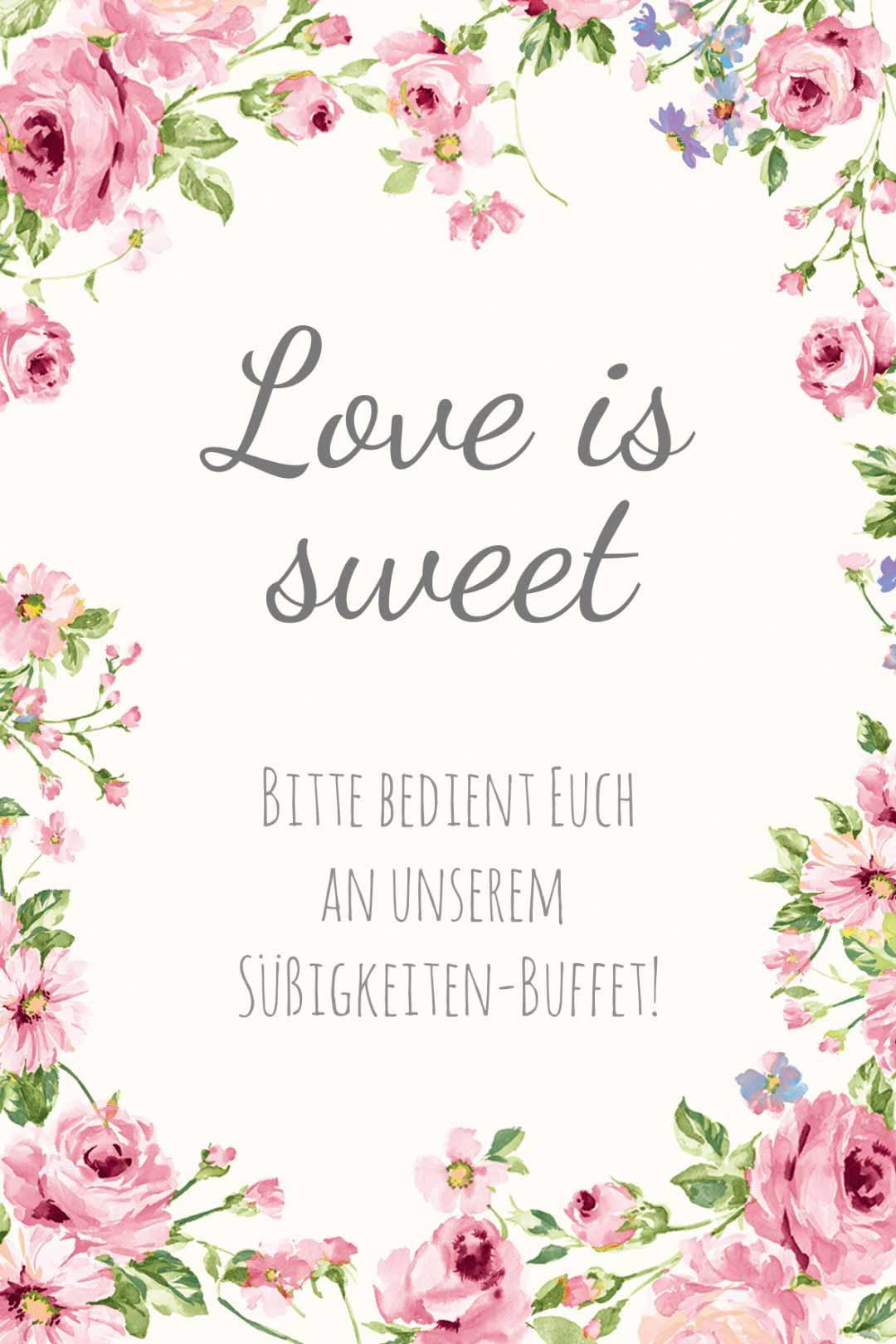 Schild im blumigen Design als Vorlage für die Hochzeit: Love is Sweet