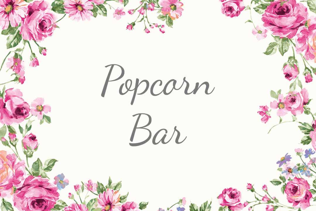 Schild im blumigen Design als Vorlage für die Hochzeit: Popcorn Bar