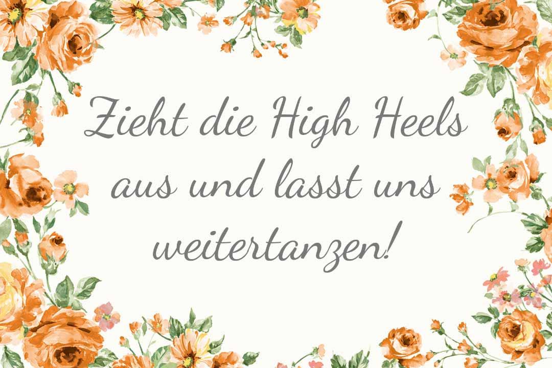 Schild im blumigen Design als Vorlage für die Hochzeit: Zieht die High Heels aus